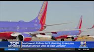 Southwest Airlines Isn't Planning To Resume Alcohol Service Until At Least January.