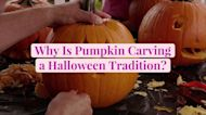 Why Is Pumpkin Carving a Halloween Tradition?