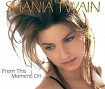 From This Moment On (Shania Twain song)