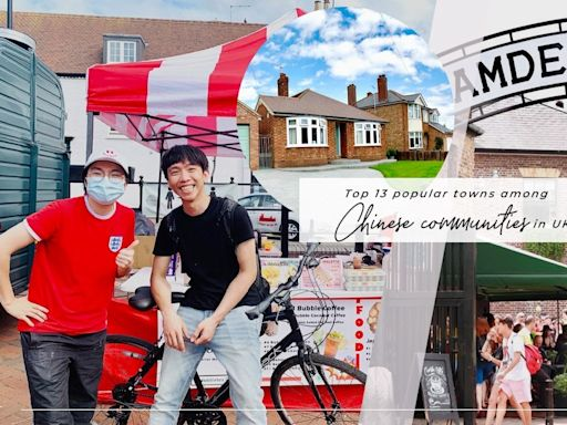 隨時搵個照應?移居英國前必讀:13個華人最多的英國地區 | 梁芷靈-廚職背遊