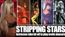 Stripping stars! See 14 female celebs who have taken their kit off to play strippers