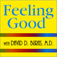 Feeling Good Podcast by Dr. David Burns