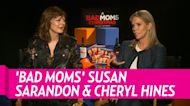 Susan Sarandon Hopes 'Bad Moms' Moms' Script Comes Together