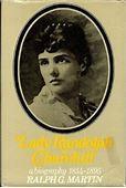 Jennie: The Life of Lady Randolph Churchill, Vol 1: The ...