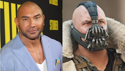 Dave Bautista says he demanded to be the next Bane in a meeting with Warner Bros.