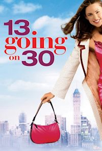 13 Going on 30 (2004, PG-13)