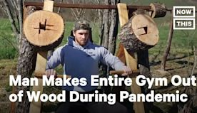 Man Crafts Wooden Gym to Stay Fit During Pandemic | NowThis