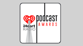 iHeartRadio Podcast Awards 2021 Nominees Unveiled
