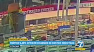 Former LAPD officer charged in fatal shooting at Corona Costco