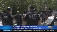 Gov. Cuomo Supports Request For Monitor To Oversee NYPD