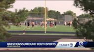 Questions surround youth sports