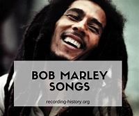 12+ List Of Famous Songs By Bob Marley (A-Z) - Song Lyrics ...