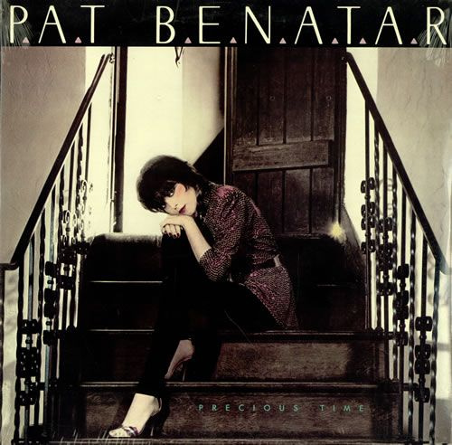 Pat Benatar - Precious Time | ~Music is the ART of making~ noise | Pi ...