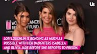 Lori Loughlin's Daughters Are 'Rattled' as She Prepares for Prison Time