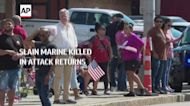 Slain Marine killed in attack returns home