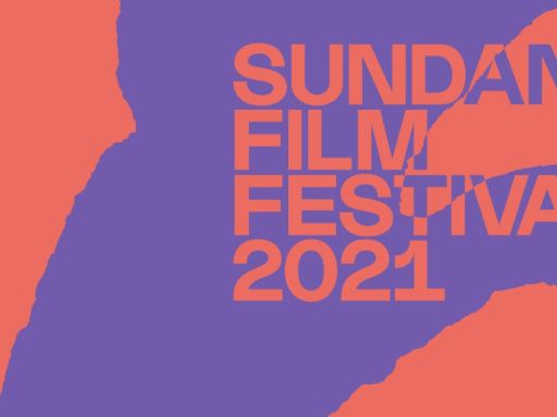Sundance Film Festival 2021 Sets Schedule Of Talks & Events