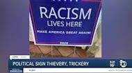Political sign thievery, trickery in San Diego yards