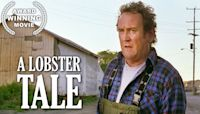 A Lobster Tale | Drama | Colm Meaney | Family Movie | Free Full Movie