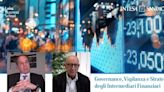 Intesa Sanpaolo e Luiss BS, alta formazione su governance rischi finanziari