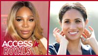 Serena Williams Praises Meghan Markle's 'Poise' & 'Class' In Oprah Interview: She's 'The Epitome Of Strength'