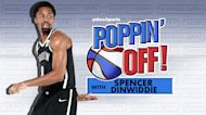 Poppin' Off with Spencer Dinwiddie