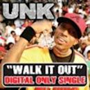 Walk It Out (Unk song)