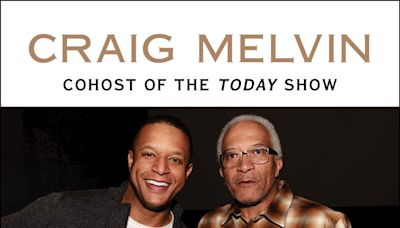 Today Show Cohost Craig Melvin's New Book Will Make You Want to Call Your Dad