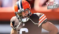 Emmanuel Acho: Baker Mayfield is not enough to get the Browns to the Super Bowl I SPEAK FOR YOURSELF