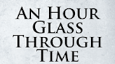 """Author Robert Jacobs' newly released """"An Hour Glass Through Time"""" is an eye-opening and intriguing re-interpretation of the bible"""