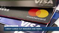 Credit cards cut rewards and perks