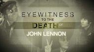 Eyewitness to the Death of John Lennon