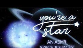 You're A Star | ASMR | Movie