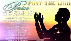TOP 100 PRAISE & WORSHIP SONGS - BEST CHRISTIAN WORSHIP SONGS ALL TIME - GOSPEL MUSIC EVER
