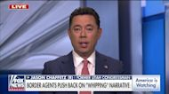 Jason Chaffetz slams Democrats' Border Patrol 'whipping' narrative: They 'inject racism whenever they can'