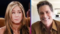 Why Rob Lowe Believes Jennifer Aniston Opened Up to Him About the 'Friends' Reunion (Exclusive)