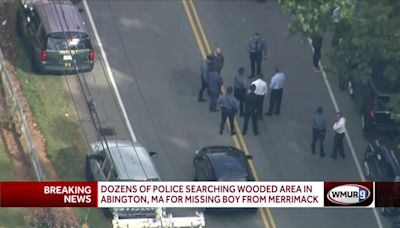 Large search underway in Massachusetts for missing Merrimack boy