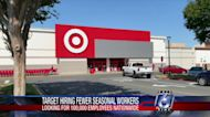 Target says it will need fewer seasonal workers than usual
