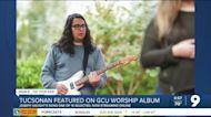 Tucsonan featured on GCU Student Album