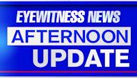 Eyewitness News Afternoon Update