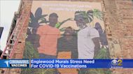 Englewood Murals Encourage Community To Get COVID-19 Vaccine