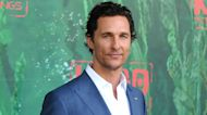 Matthew McConaughey Reveals His Dad Died During Sex With His Mom