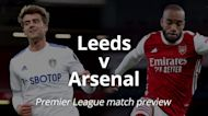 Leeds v Arsenal: Premier League match preview
