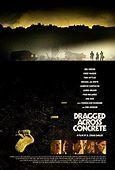 Dragged Across Concrete - Wikipedia