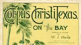 #TBT: Corpus Christi's first song debuted in 1915