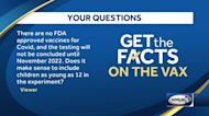 Without full FDA approval of COVID-19 vaccines, does it make sense to include children as young as 12?