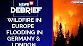 World Faces Climate Change | News18 Debrief | Southern Europe | Germany | London |CNN News18