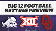 Betting: Big 12 Football Preview
