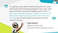 47? 50? Here's how long Tom Brady sees himself playing