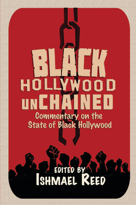 9780883783535: Black Hollywood Unchained - Ishmael Reed (Editor)
