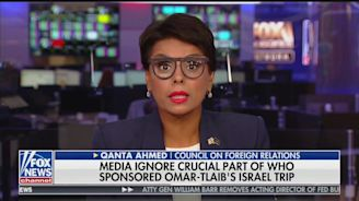 Fox News Guest: Ilhan Omar and Rashida Tlaib Have 'Grotesque Holocaust Envy'